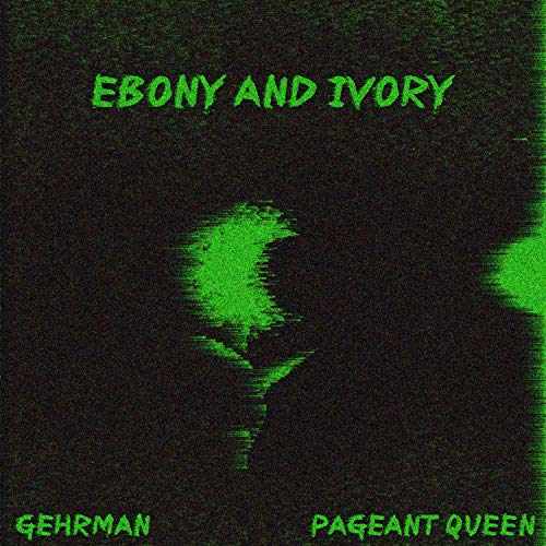 Music Ebony Ivory - Ebony & Ivory (feat. Pageant Queen) [Explicit]