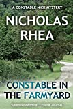 Constable in the Farmyard (A Constable Nick Mystery)
