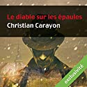 Le diable sur les épaules (Martial de la Boissière 1) Audiobook by Christian Carayon Narrated by Mathieu Buscatto