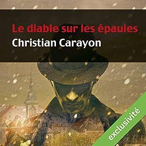 Le diable sur les épaules (Martial de la Boissière 1) Audiobook
