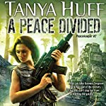 A Peace Divided: Peacekeeper, Book 2 | Tanya Huff