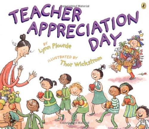 Teacher appreciation day picture puffin books lynn plourde teacher appreciation day picture puffin books lynn plourde thor wickstrom 9780142402832 amazon books sciox Images