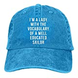 in the company of educated women - E-Isabel I'm A Lady With The Vocabulary Of A Well Educated Sailor Adjustable Ball Cotton Washed Denim Cap Hat Royalblue