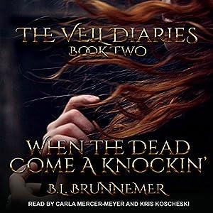 When the Dead Come a Knockin' Audiobook