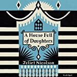 A House Full of Daughters | Juliet Nicolson