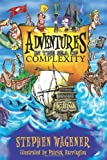Adventures in the Sea of Complexity, Wagener, 1493131362