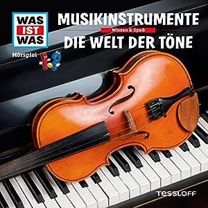 Musikinstrumente / Die Welt der Töne (Was ist Was 43) Hörspiel