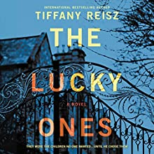 The Lucky Ones Audiobook by Tiffany Reisz Narrated by Emily Woo Zeller