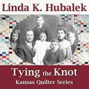 Tying the Knot: Kansas Quilter, Book 1 | Linda Hubalek