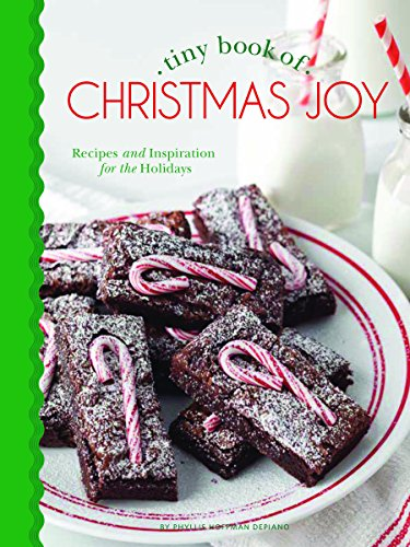 Tiny Book of Christmas Joy: Recipes & Inspiration for the Holidays (Tiny Books)