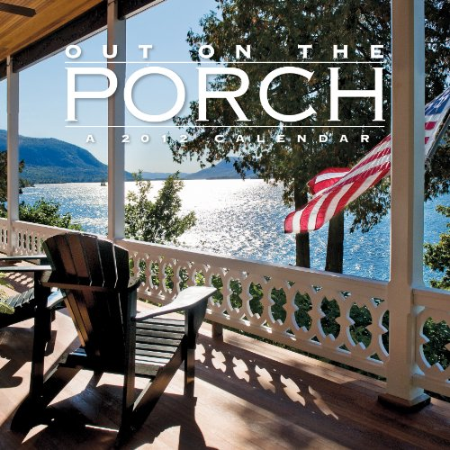Out On the Porch 2012 Calendar