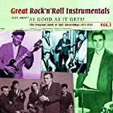 Great Rock 'n' Roll Instrumentals: Just As Good As It Gets, Vol. 2 by Great Rock N Roll Instrumentals (2010-02-01)