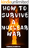 How To Survive A Nuclear War