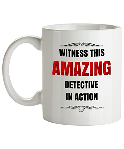 Detective Coffee Mug   Witness Amazing   Funny Office Gifts For Men, Women,  Co