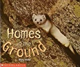 Homes in the Ground, Susan Canizares and Mary Reid, 0590761684