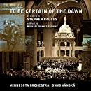 Paulus: To Be Certain of the Dawn