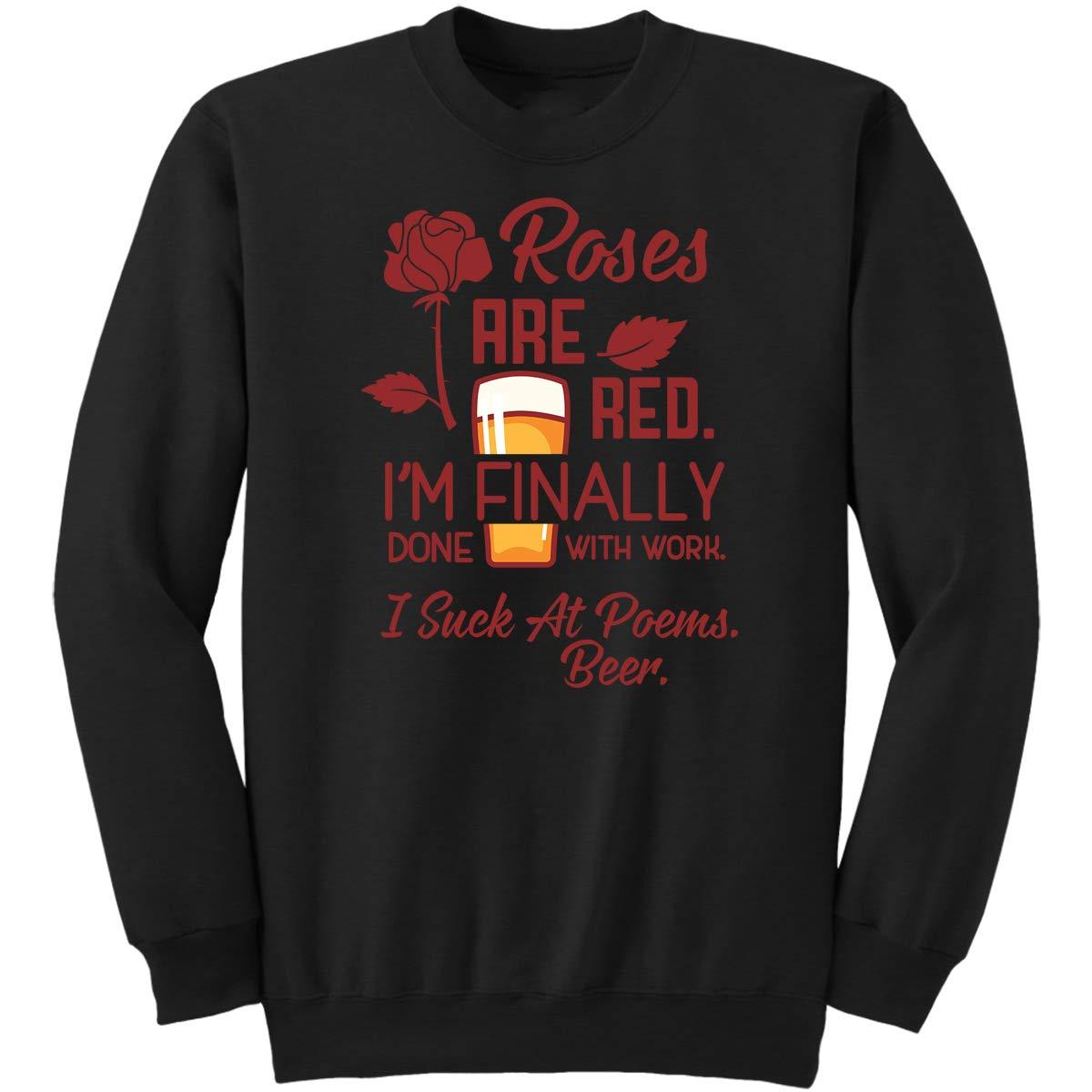 DoozyGifts99 I Suck at Poems Beer-Drinker Men Women Sweatshirt