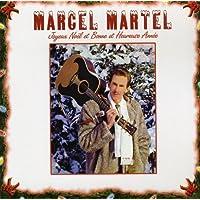 Marcel Martel//Joyeux Noel et Bonne et Heureuse Anne