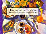 Breakfast with God, Honor Books Publishing Staff, 1562925040