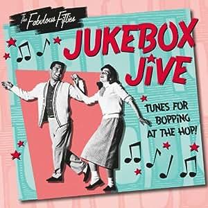 Fabulous Fifties-Jukebox Jive