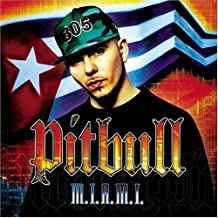 M.I.A.M.I. : Pitbull