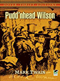 Pudd'nhead Wilson (Dover Thrift Editions)