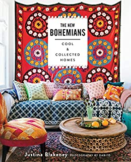 The New Bohemians: Cool and Collected Homes by [Blakeney, Justina]
