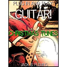 Plug In And Play: Guitar! Christmas Tunes