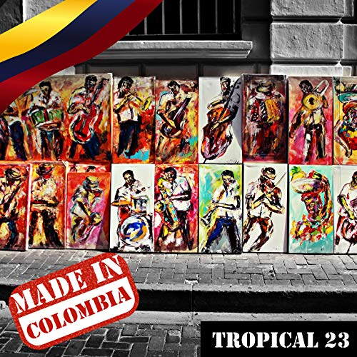 ... Made In Colombia / Tropical / 23