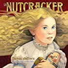 The Nutcracker Audiobook by Susan Jeffers Narrated by Courtney Shaw