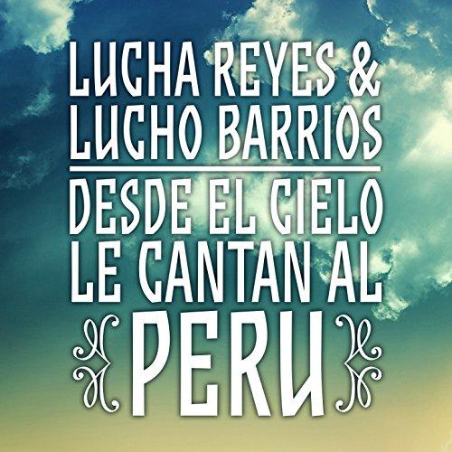 ... Lucha Reyes & Lucho Barrios: ...