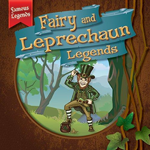 Fairy and Leprechaun Legends (Famous Legends)