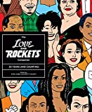 The Love and Rockets Companion: 30 Years (and Counting) (Love & Rockets Library)