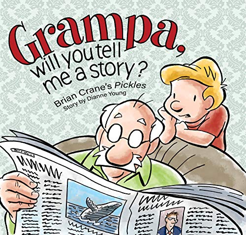 Grampa, Will You Tell Me A Story?: A