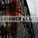 grinder blues cd - Grinder Blues