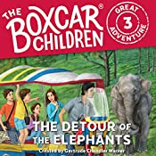The Detour of the Elephants: The Boxcar Children Great Adventure, Book 3 | Dee Garretson, Gertrude Chandler Warner, JM Lee