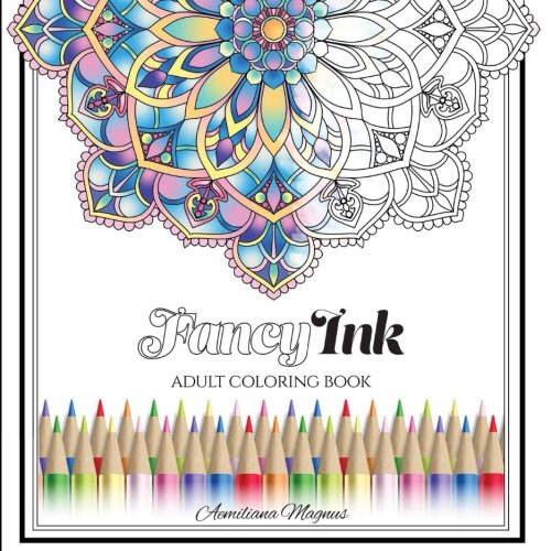 Fancy Ink: Stress Relieving Patterns: Adult Coloring Book (Radial Ink  Patterns And Ornaments) (Volume 1): Magnus, Aemiliana: 9781979579926:  Amazon.com: Books