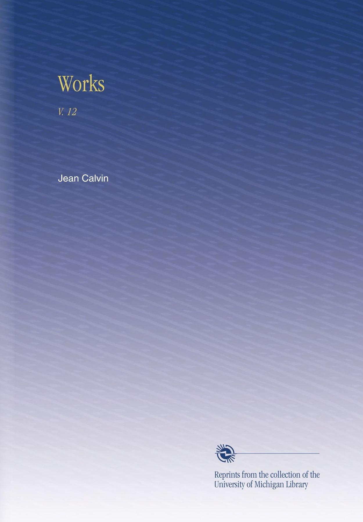 Works: V. 12 pdf epub