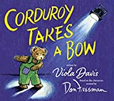 img - for Corduroy Takes a Bow book / textbook / text book