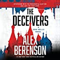 The Deceivers Audiobook by Alex Berenson Narrated by George Guidall