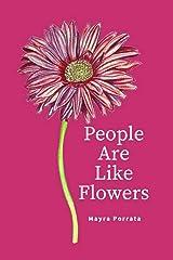 People Are Like Flowers Paperback