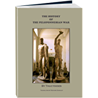 The History of the Peloponnesian War (Annotated, Illustrated)