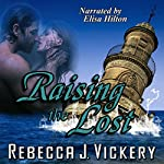 Raising the Lost | Rebecca J. Vickery