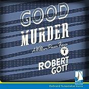 Good Murder: A William Power Mystery | Robert Gott