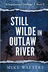 Still Wilde in Outlaw River (The Outlaw River Wilde Book 2)