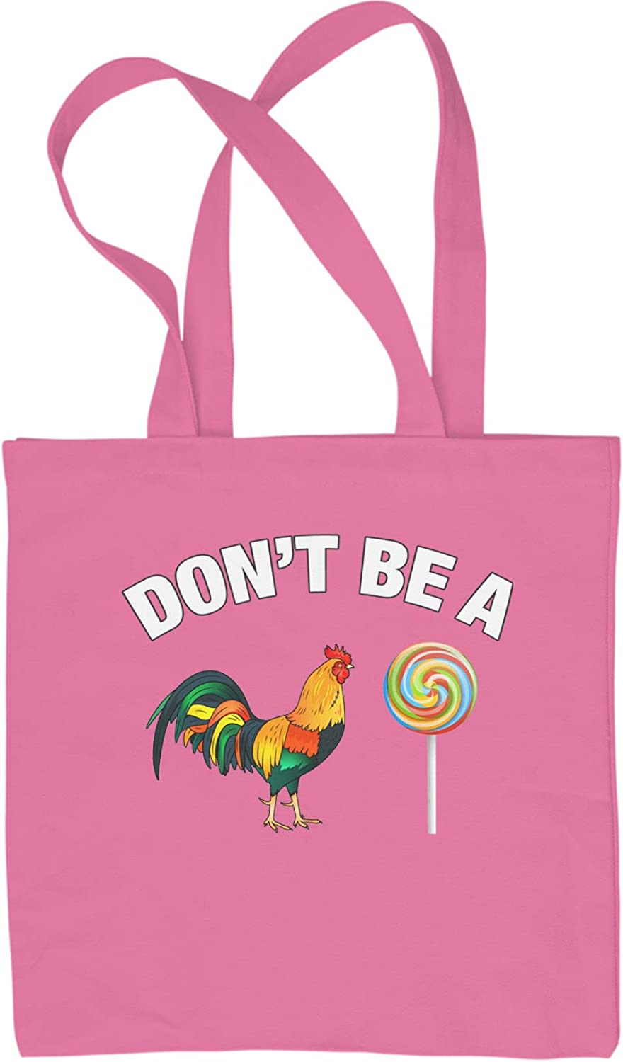 Expression Tees Dont Be A C-ck Sucker Shopping Tote Bag