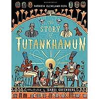 The Story Of Tutankhamun: Patricia Cleveland-Peck