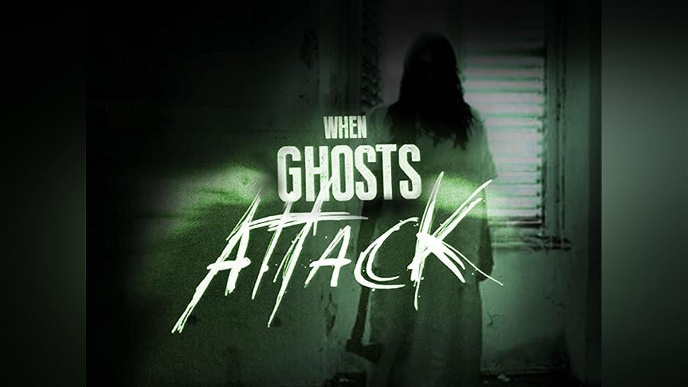 When Ghosts Attack - Season 1