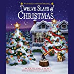 Twelve Slays of Christmas: A Christmas Tree Farm Mystery | Jacqueline Frost