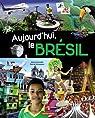 Aujourd'hui le Brésil par Casterman
